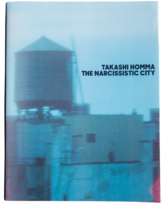 HOMMA Takashi The Narcissistic City. MACK, 2016, 80 p. + 16 doubles p. (soit 32 p. supp.) 34  photographies N&B et 13 couleurs (*) format 7,5 cm x 23,8 cm au 31,5 cm x 93,0 cm